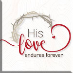 HIS LOVE ENDURES MAGNET