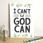 EMILY BURGER I CAN'T BUT GOD CAN PRINT