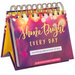 SHINE BRIGHT EVERY DAY DAYBRIGHTENER