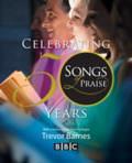 SONGS OF PRAISE CELEBRATING 50 YEARS HB