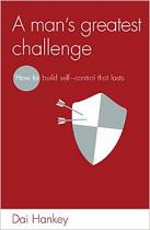 A MAN'S GREATEST CHALLENGE