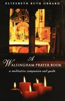 A WALSINGHAM PRAYER BOOK