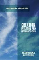 CREATION EVOLUTION AND INTELIGENT DESIGN