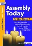 ASSEMBLY TODAY FOR KEY STAGE 1