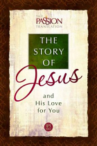 STORY OF JESUS THE PASSION TRANSLATION