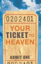 YOUR TICKET TO HEAVEN ESV TRACT PACK OF 25