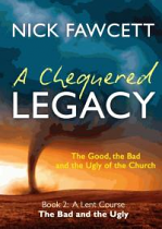 A CHEQUERED LEGACY BOOK 2 THE BAD AND THE UGLY