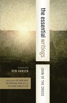 JOHN OF THE CROSS THE ESSENTIAL WRITINGS