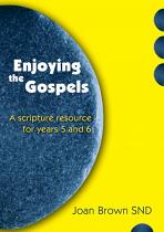 ENJOYING THE GOSPELS