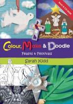 COLOUR MAKE & DOODLE FEASTS & FESTIVALS