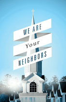 WE ARE YOUR NEIGHBOURS TRACT PACK OF 25