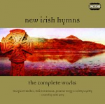 NEW IRISH HYMNS THE COMPLETE WORKS