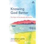 KNOWING GOD BETTER