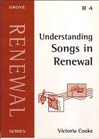 GROVE RENEWAL R4 UNDERSTANDING SONGS IN