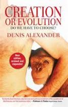 CREATION OR EVOLUTION