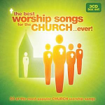 THE BEST WORSHIP SONGS FOR THE CHURCH EVER CD