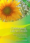 CELEBRATING LIFE IN DEATH WITH CD ROM