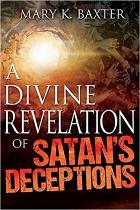 A DIVINE REVELATION OF SATANS DECEPTIONS