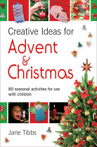 CREATIVE IDEAS FOR ADVENT AND CHRISTMAS