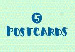 5 POSTCARDS FOR ENCOURAGEMENT