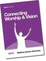 CONNECTING WORSHIP AND VISION W215