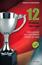 12 HIDDEN HEROES NEW TESTAMENT 1