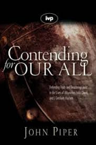 CONTENDING FOR OUR ALL