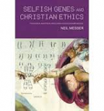 SELFISH GENES AND CHRISTIAN ETHICS