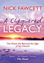 A CHEQUERED LEGACY BOOK 1 THE GOOD