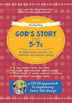 GOD'S STORY FOR 5-7S