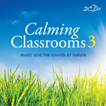 CALMING CLASSROOMS 3 DOUBLE CD