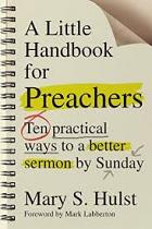 A LITTLE HANDBOOK FOR PREACHERS